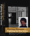 Charisse Shumate: Fighting for Our Lives