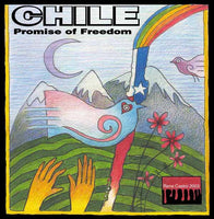 Chile: Promise of Freedom