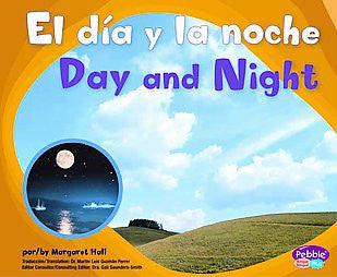 El Dia y la Noche - Day and Night