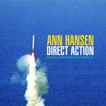 Anne Hansen: Direct Action