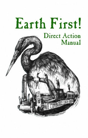 Earth First! Direct Action Manual