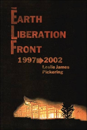 The Earth Liberation Front: 1997-2002