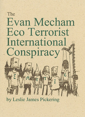 The Evan Mecham Eco Terrorist International Conspiracy