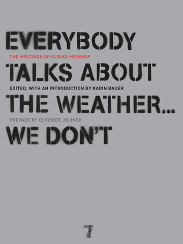 Everybody Talks About the Weather We Don't