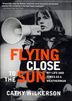 Flying Close to the Sun: My Life and Times as a Weatherman (paperback)