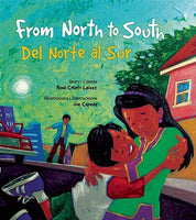 From North to South - Del Norte al Sur