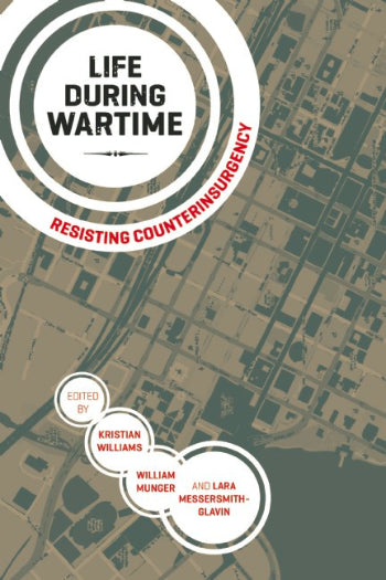 Life During Wartime: Resisting Counterinsurgency