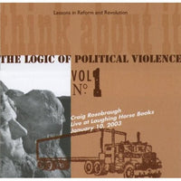 The Logic of Political Violence: Craig Rosebraugh