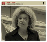 Angela Davis: The Meaning of Freedom