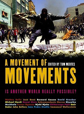 A Movement of Movements: Is Another World Really Possible?