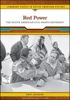 Red Power: The Native American Civil Rights Movement