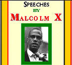 Speeches by Malcolm X