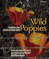 Wild Poppies: Poets and Muscians Honor Poet and Political Prisoner Marilyn Buck