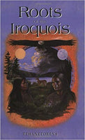 Roots the Iroquois