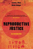 Reproductive Justice - An Introduction