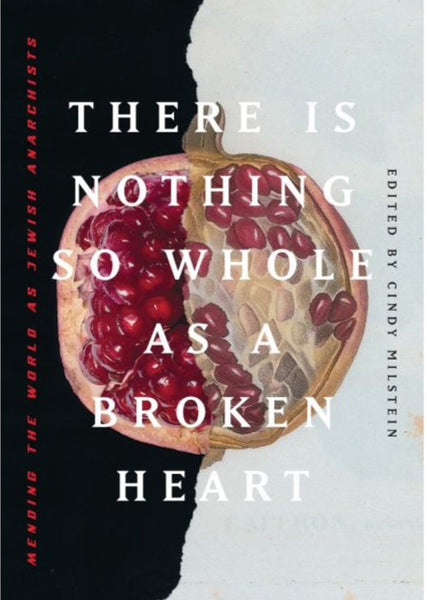 There is Nothing So Whole as a Broken Heart