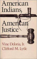 American Indians, American Justice