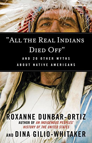 All the Real Indians Died Off cover