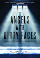 Angels with Dirty Faces: Three Stories of Crime, Prison, and Redemption