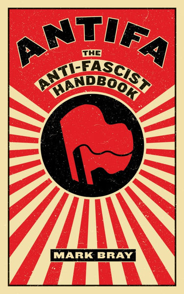 Antifa The Anti-Fascist Handbook cover