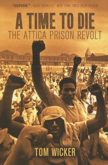 A Time to Die: The Attica Prison Revolt