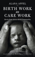 Birth Work as Care Work