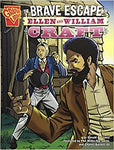 Brave Escape of Ellen and William Craft