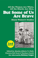 But Some of Us Are Brave: Black Women's Studies, 2nd Edition