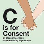 C is for Consent