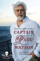 Captain Paul Watson: Interview with a Pirate