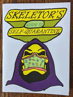Skeletor's Guide to Self-Quarantine