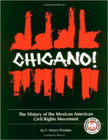 Chicano!: The History of the Mexican American Civil Rights Movement, 2nd Ed.
