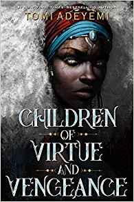 Children Of Virtue And Vengence Legacy Of Orisha 2 Burning Books Vengeance is the act of killing , injuring , or harming someone because they have harmed. children of virtue and vengence legacy of orisha 2