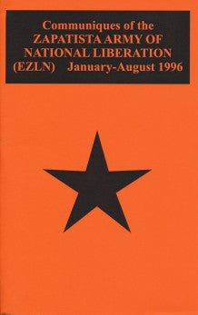 Communiques of the Zapatista Army of National Liberation (EZLN): January-August 1996