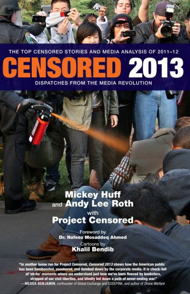 Censored 2013: Dispatches from the Media Revolution