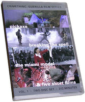 Guerilla Film Series, Vol. 1: Pickaxe, Breaking the Spell, The Miami Model, and five shorts