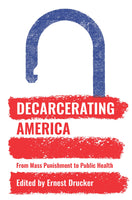Decarcerating America