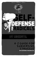 Self-Defense for Radicals: A-Z Guide for Subversive Struggle