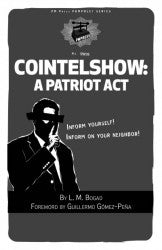 Cointelshow: A Patriot Act