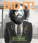 Did It! from Yippie to Yuppie: Jerry Rubin, an American Revolutionary