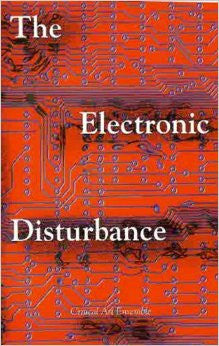 The Electronic Disturbance