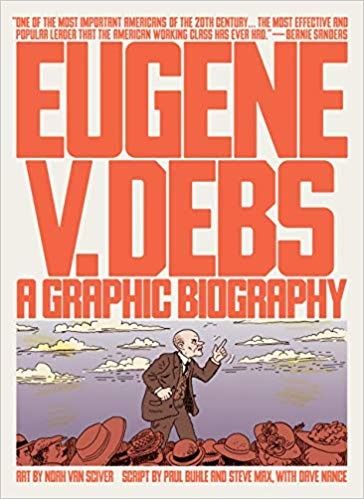 Eugene V Debs Graphic Biography