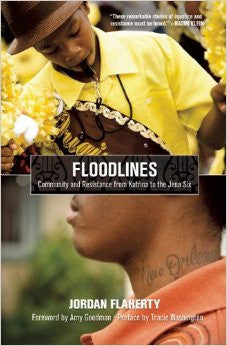 Floodlines: Community and Resistance from Katrina to the Jena Six