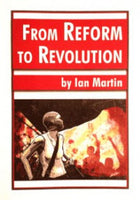 From Reform to Revolution