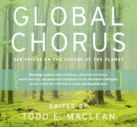 Global Chorus: 365 Voices on the Future of the Planet (Revised)