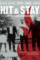 Hit & Stay: A Story of Faith and Resistance