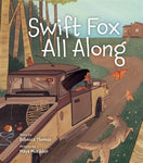 Swift Fox All Along