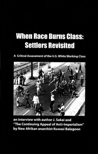 When Race Burns Class: Settlers Revisited