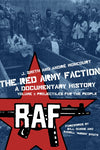 The Red Army Faction: A Documentary History Volume 1 - Projectiles for the People