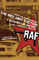 The Red Army Faction: A Documentary History Volume 2 - Dancing with Imperialism